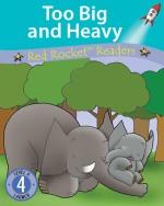 Too Big and Heavy (Readaloud)