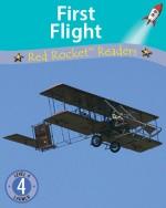 First Flight (Readaloud)