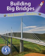Building Big Bridges (Readaloud)