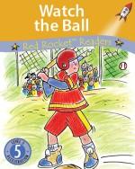 Watch the Ball (Readaloud)