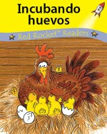 Incubando huevos (Readaloud)