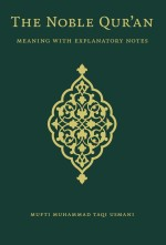 The Noble Quran: Meaning With Explanatory Notes