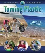 Taming Plastic