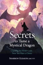 Secrets to Tame a Mystical Dragon
