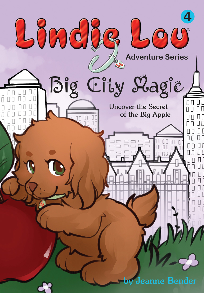 Big City Magic: Uncover the Secret of the Big Apple By Jeanne Bender