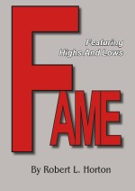 Fame: Featuring Highs and Lows