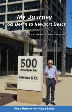 My Journey from Berlin to Newport Beach: How a Teenage Immigrant Achieved the American Dream