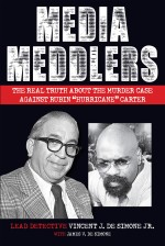 """Media Meddlers: The Real Truth About the Murder Case Against Rubin """"Hurricane"""" Carter"""