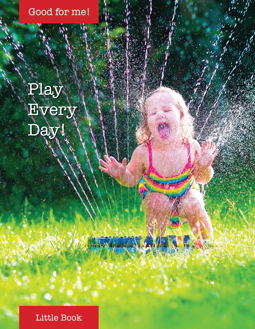 Play Every Day! By Weingart Cydney