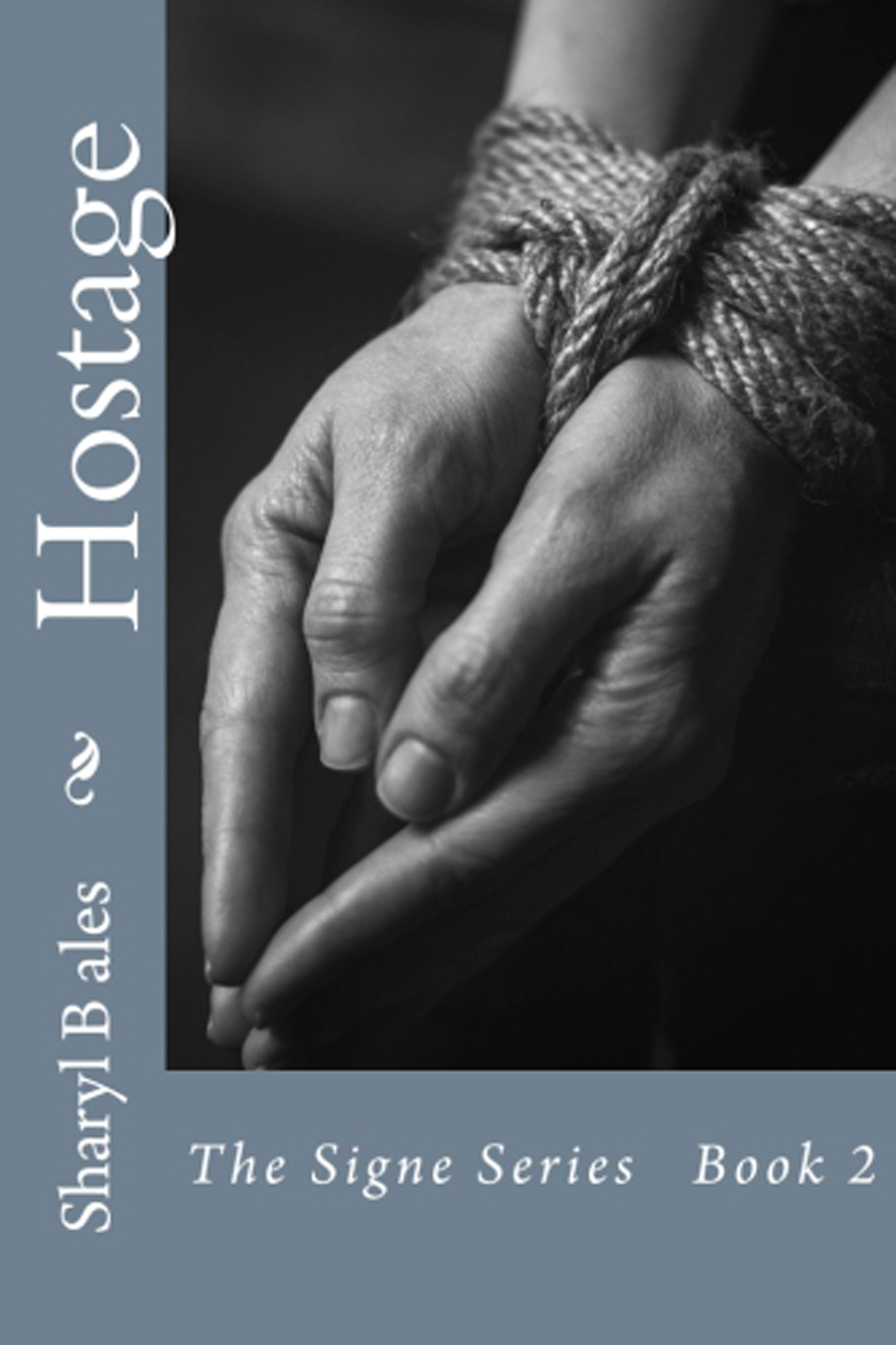 Hostage By Sharyl Bales