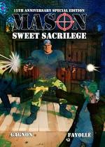 Mason: Sweet Sacrilege 15th Anniversary Edition