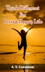 Think Different for Living Happy Life