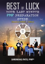 Best of Luck: Your last minute PMP preparation guide