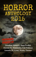 Moon Books Horror Anthology - I - 2015