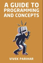 A Guide to Programming and Concepts
