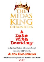 "The Midas King Chronicles Vol. II ""A Date With Destiny"""