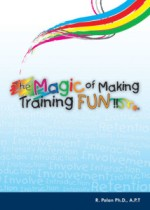 The Magic of Making Training FUN!!