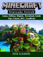 Minecraft Nintendo Switch Game, Edition, Digital, Download, Guide, Tips, Cheats, DLC, Unofficial