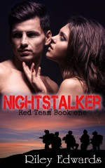 Nightstalker - A second chance military romance thriller: Red Team Book 1