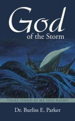 God of the Storm: There Stood by me this Night